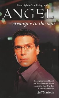 Stranger_to_the_Sun_(Angel_Novel)